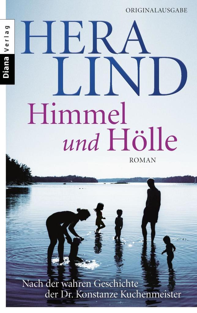 Himmel und Hölle als eBook von Hera Lind