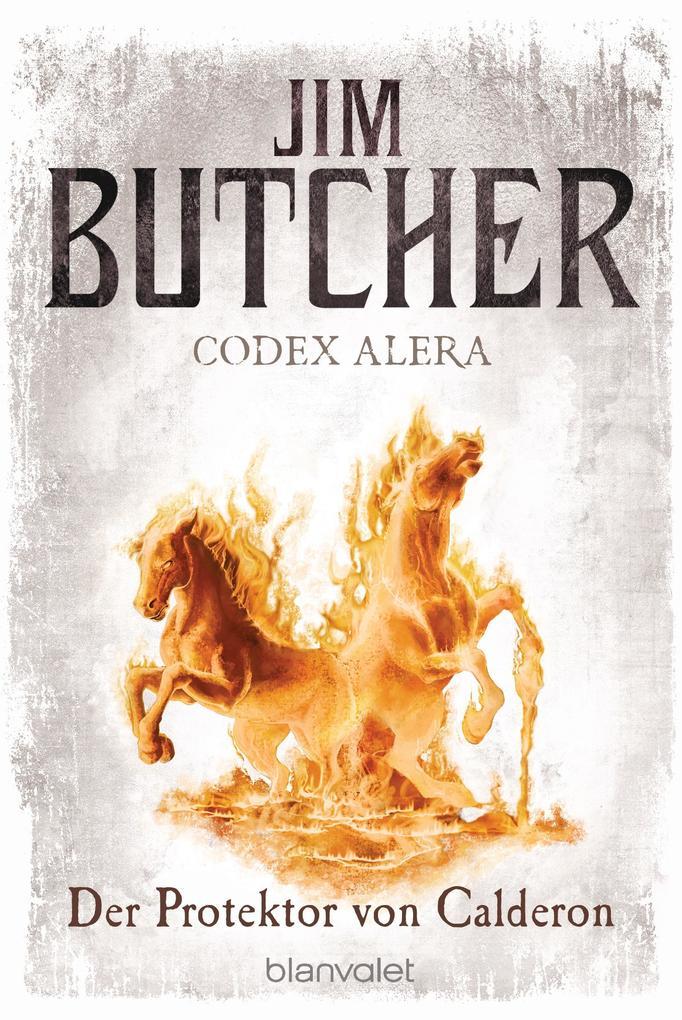 Codex Alera 04. Der Protektor von Calderon als eBook von Jim Butcher