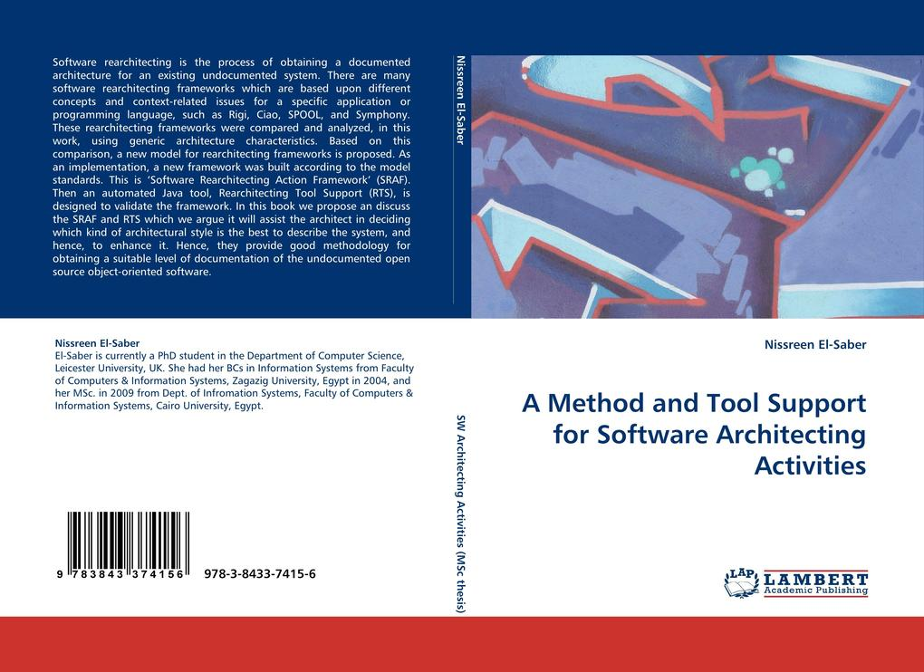 A Method and Tool Support for Software Architecting Activities als Buch von Nissreen El-Saber