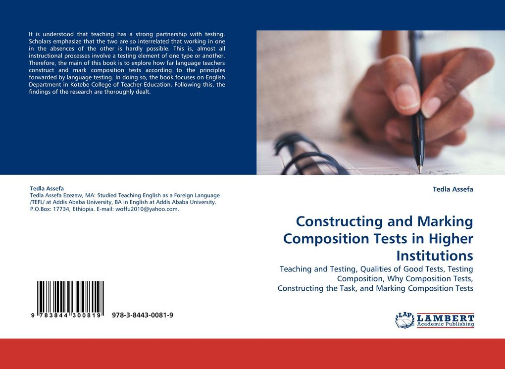 Constructing and Marking Composition Tests in Higher Institutions als Buch von Tedla Assefa