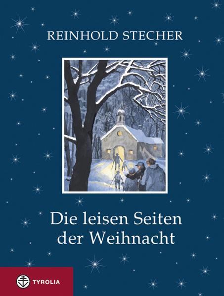 Die leisen Seiten der Weihnacht als Buch von Reinhold Stecher