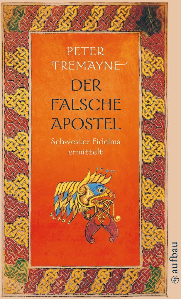Der falsche Apostel als eBook von Peter Tremayne