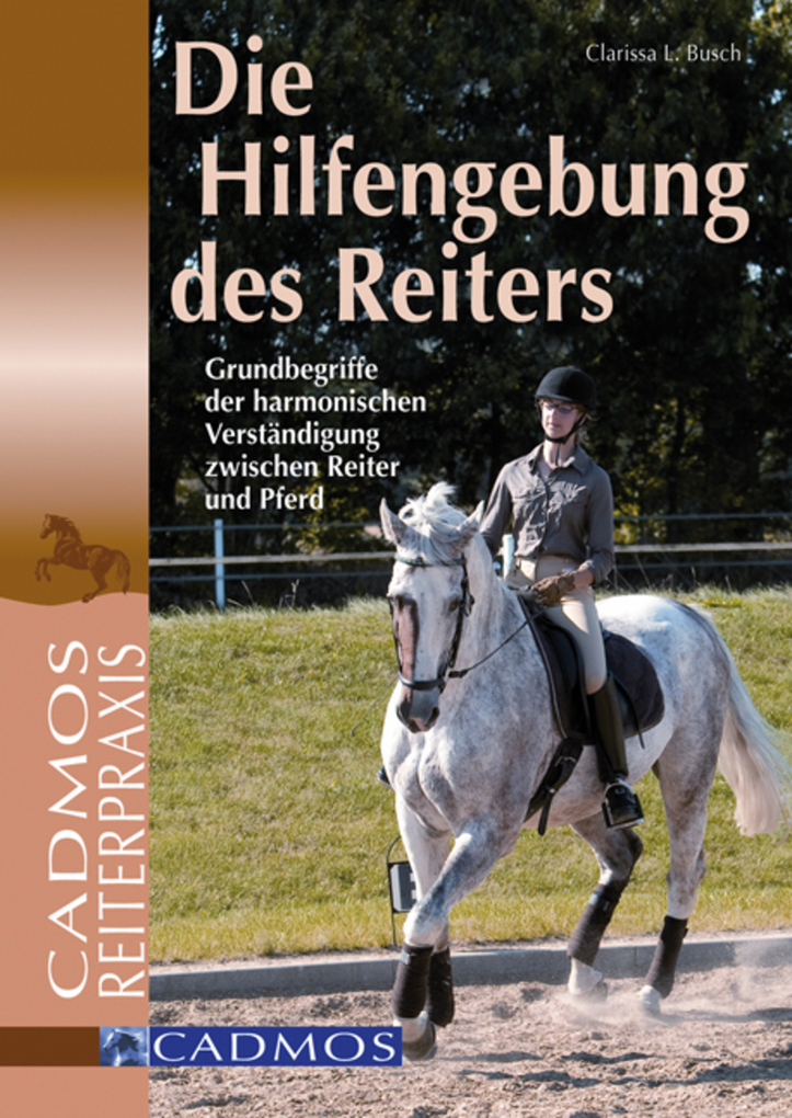 Die Hilfengebung des Reiters als eBook von Clarissa L. Busch