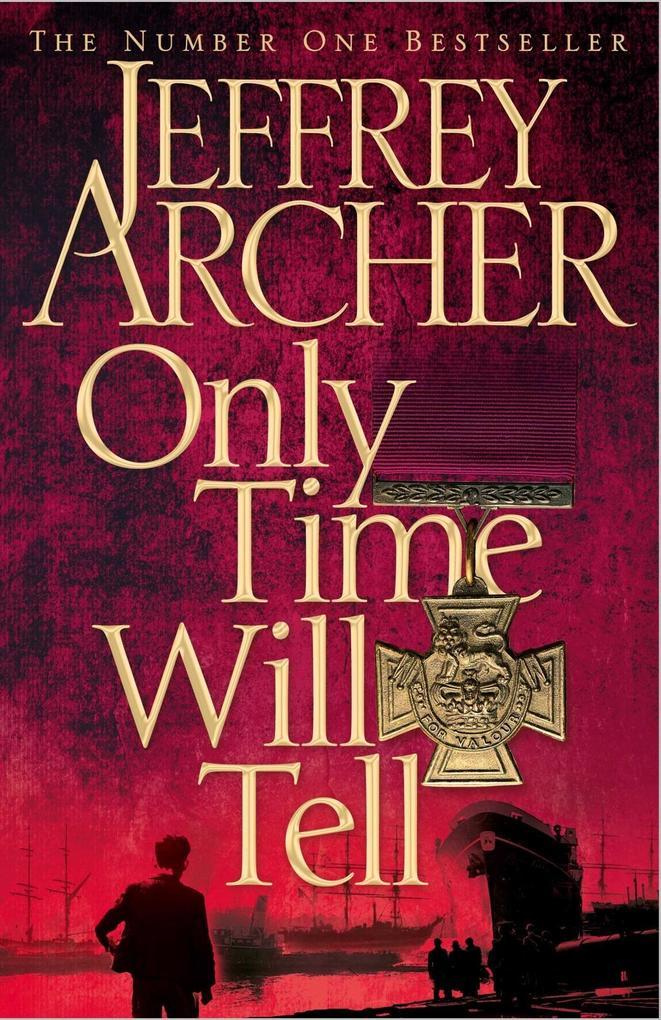 Only Time Will Tell als Taschenbuch von Jeffrey Archer