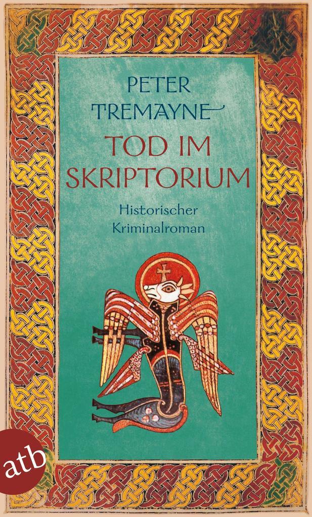 Tod im Skriptorium als eBook von Peter Tremayne