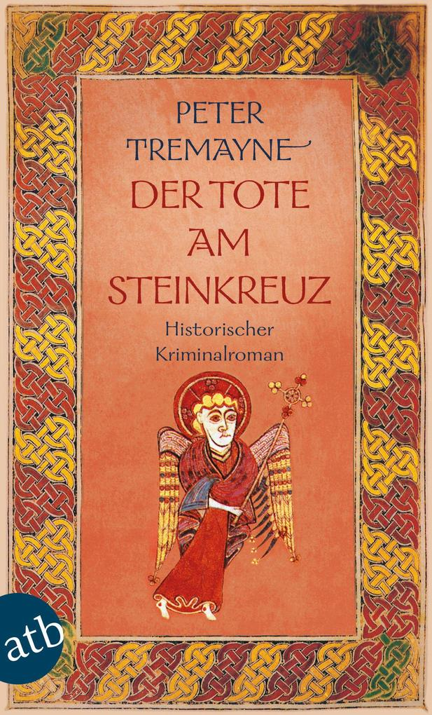 Der Tote am Steinkreuz als eBook von Peter Tremayne