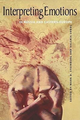 Interpreting Emotions in Russia and Eastern Europe als Buch von