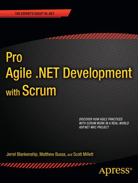 Pro Agile .NET Development with SCRUM als Taschenbuch von Scott Millett, Jerrel Blankenship, Matthew Bussa