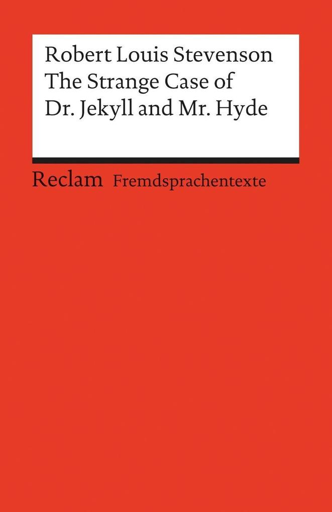 The Strange Case of Dr. Jekyll and Mr. Hyde als Taschenbuch von Robert Louis Stevenson