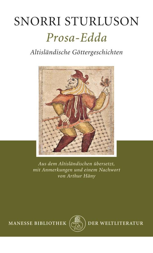 Prosa-Edda als Buch von Snorri Sturluson, Arthur Häny