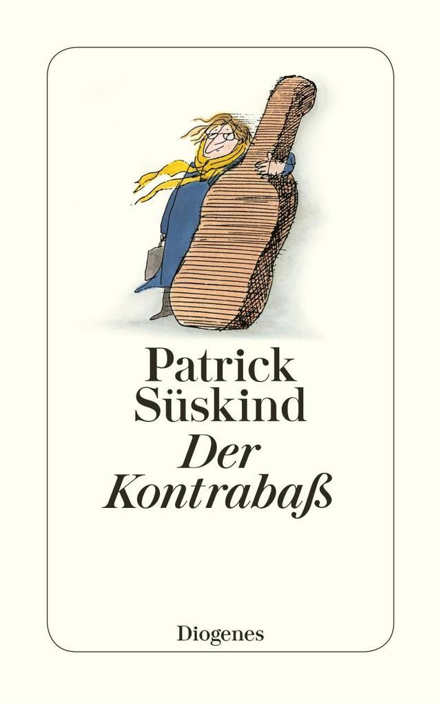 Der Kontrabaß als Taschenbuch von Patrick Süskind
