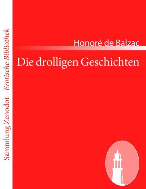 Die drolligen Geschichten als Taschenbuch von Honoré de Balzac