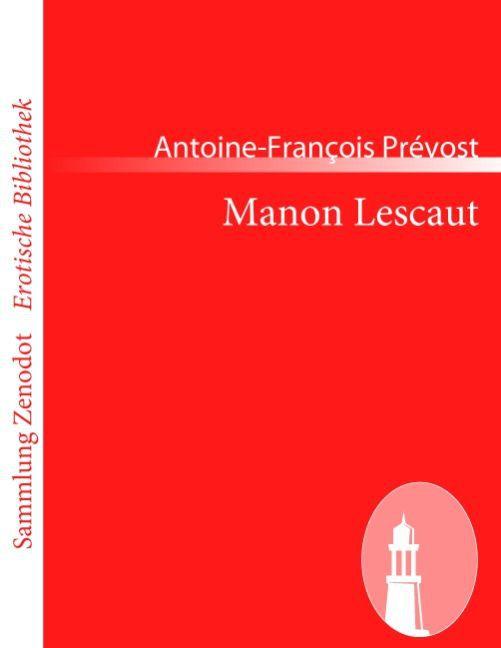 Manon Lescaut als Taschenbuch von Antoine-François Prévost
