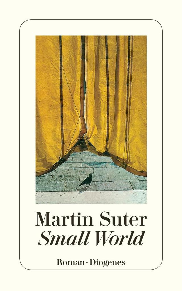 Small World als Taschenbuch von Martin Suter
