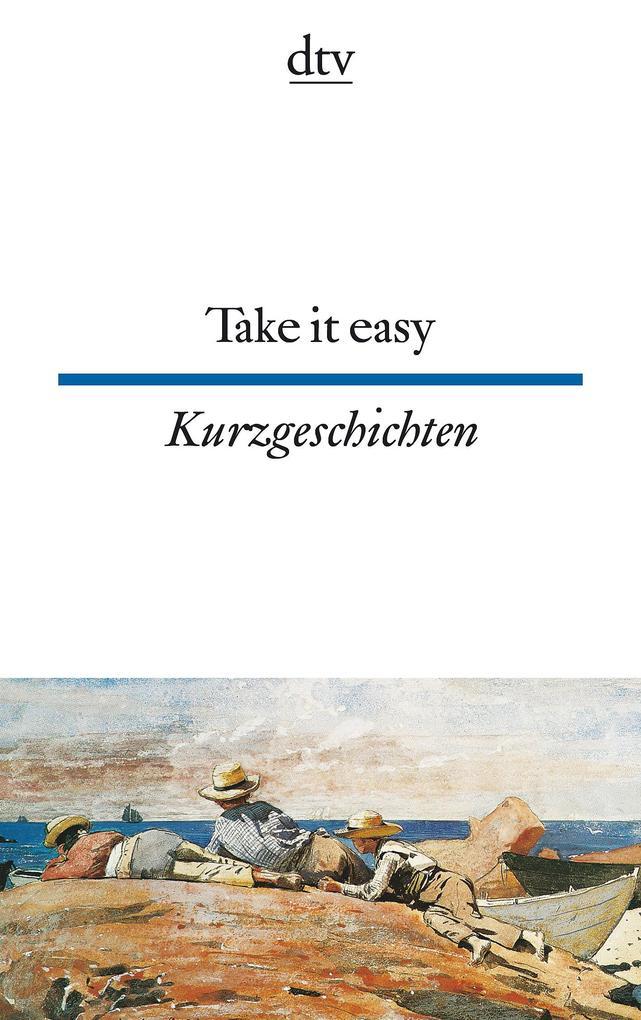 Take it easy als Taschenbuch von