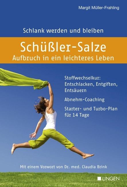 Schüßler-Salze - Aufbruch in ein leichteres Leben als Buch von Margit Müller-Frahling