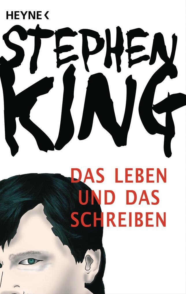 Das Leben und das Schreiben als eBook von Stephen King