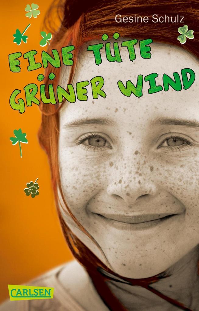 Eine Tüte grüner Wind als eBook von Gesine Schulz