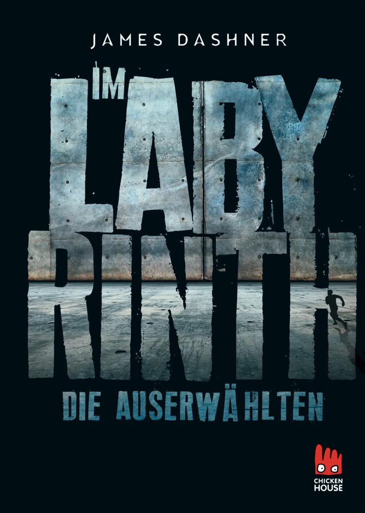 Die Auserwählten - Im Labyrinth als eBook von James Dashner