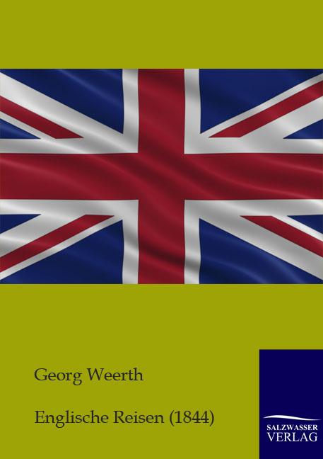 Englische Reisen als Buch von Georg Weerth