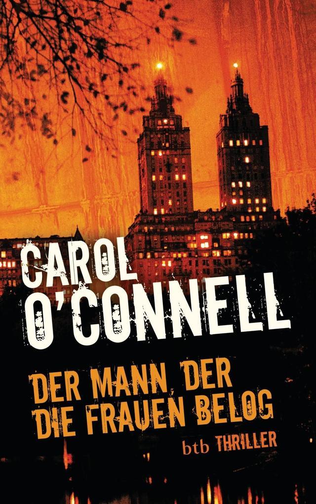 Der Mann, der die Frauen belog als eBook von Carol O'Connell