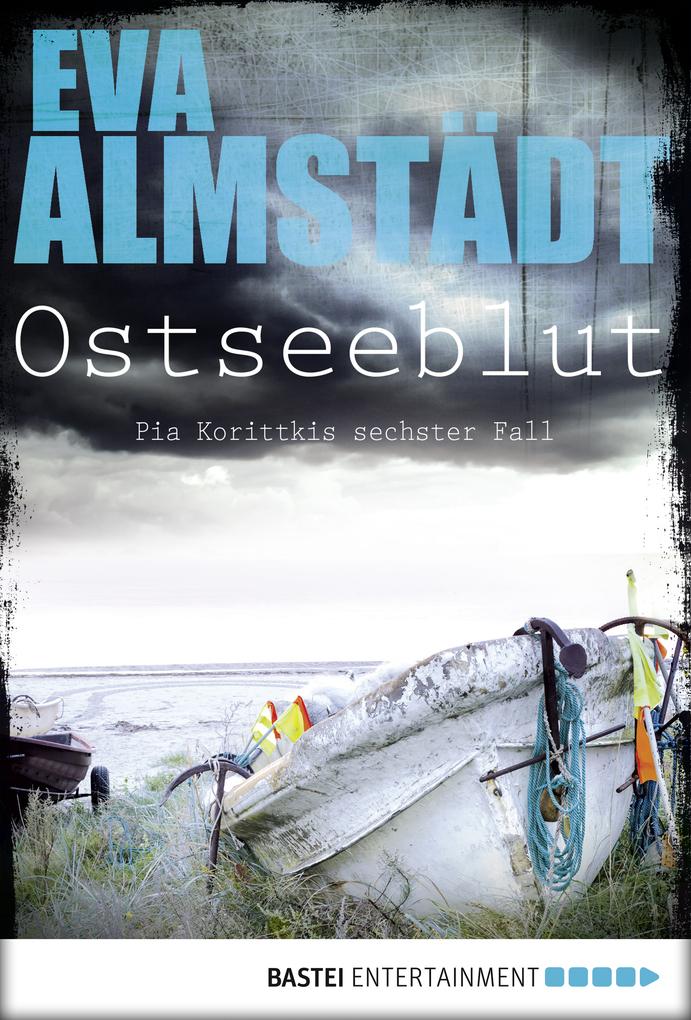 Ostseeblut als eBook von Eva Almstädt