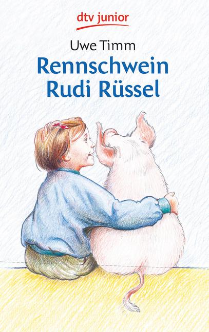 Rennschwein Rudi Rüssel als Taschenbuch von Uwe Timm