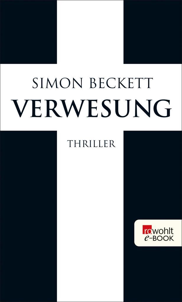 Verwesung als eBook von Simon Beckett