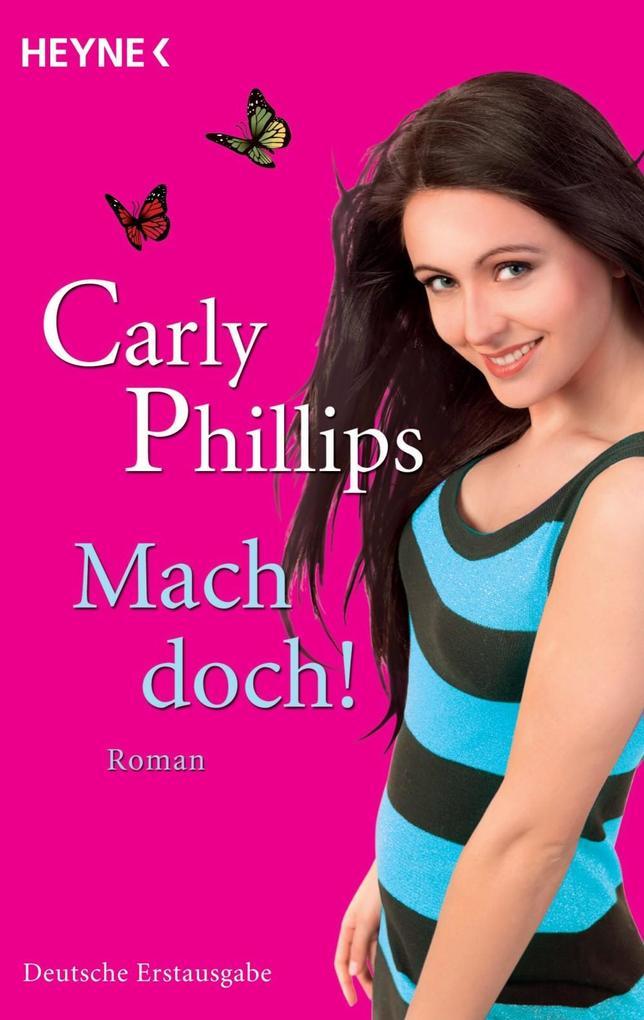 Mach doch! als eBook von Carly Phillips