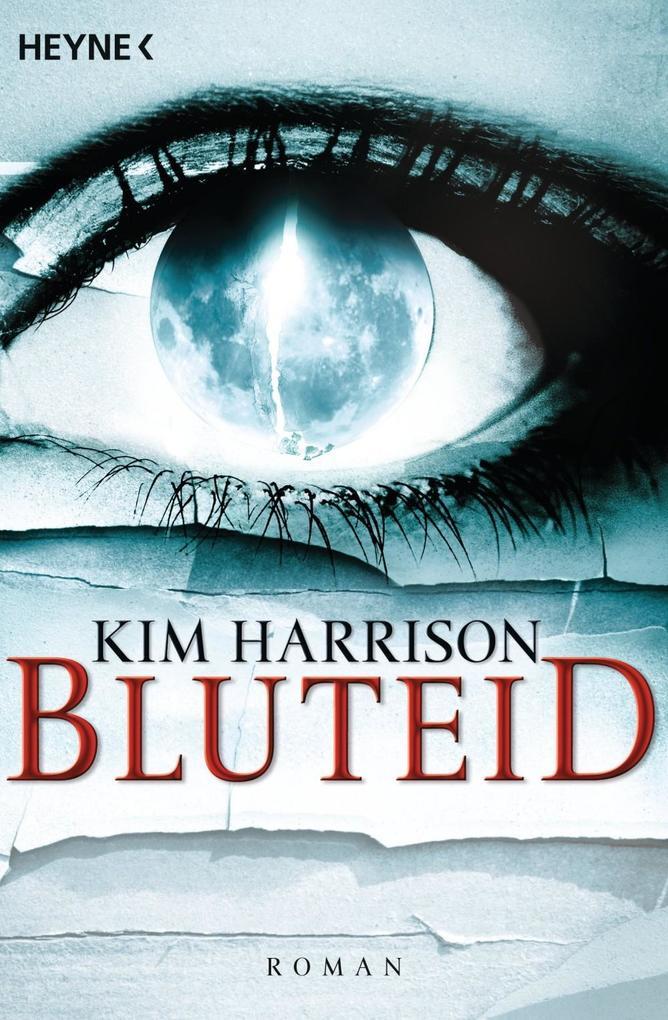 Bluteid - Rachel Morgan 08 als eBook von Kim Harrison