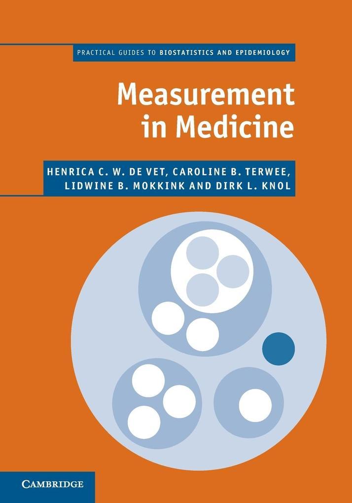 Measurement in Medicine als Taschenbuch von Henrica C. W. de Vet, Caroline B. Terwee, Lidwine B. Mokkink, Dirk L. Knol
