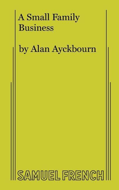 A Small Family Business als Taschenbuch von Alan Ayckbourn