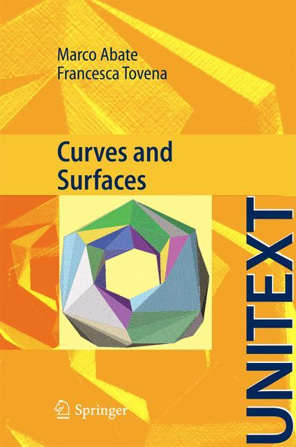 Curves and Surfaces als Buch von Marco Abate, F. Tovena