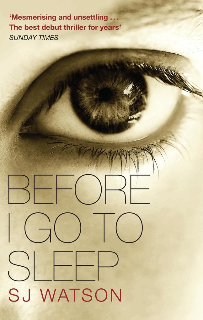 Before I Go To Sleep als eBook von S J Watson