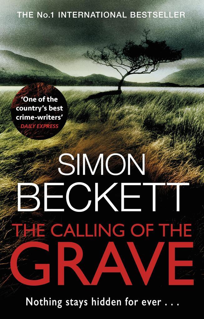 The Calling of the Grave als eBook von Simon Beckett