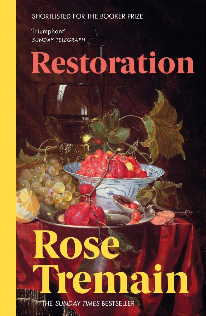 Restoration als eBook von Rose Tremain