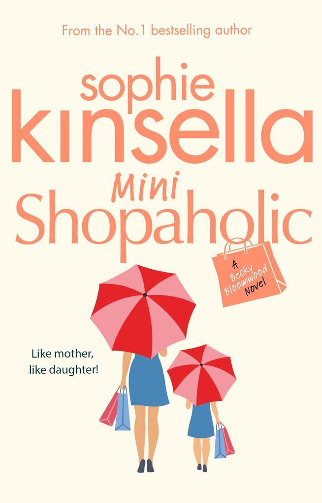 Mini Shopaholic als eBook von Sophie Kinsella