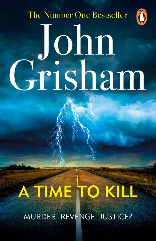 A Time To Kill als eBook von John Grisham
