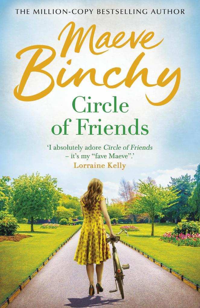 Circle Of Friends als eBook von Maeve Binchy