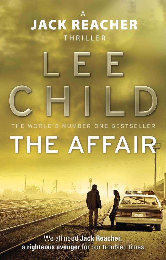 The Affair (Jack Reacher No 16) als eBook von Lee Child