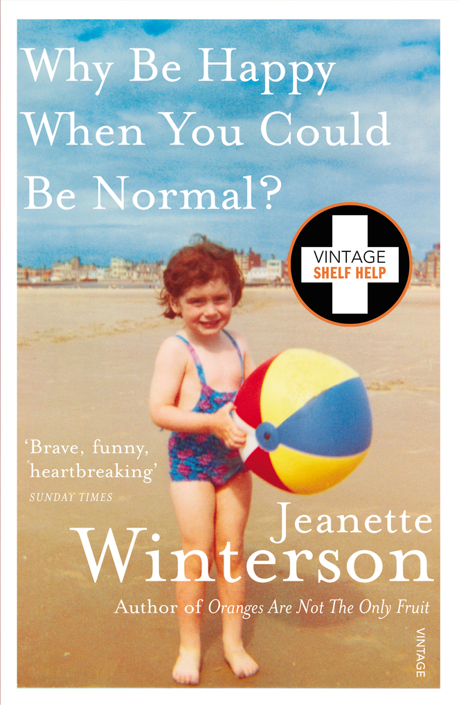 Why Be Happy When You Could Be Normal? als eBook von Jeanette Winterson