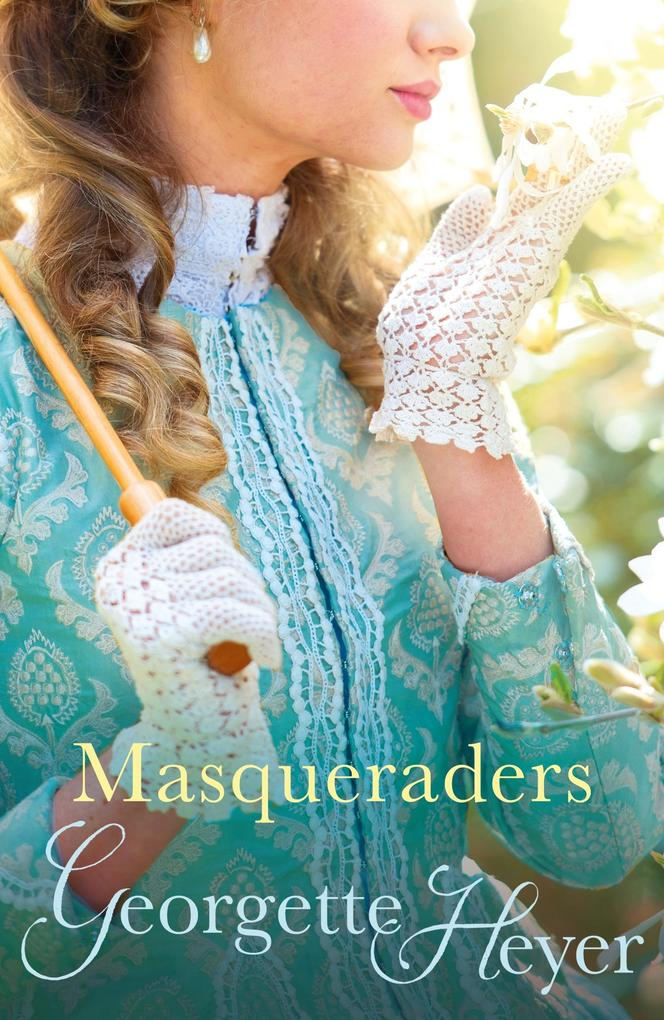Masqueraders als eBook von Georgette Heyer