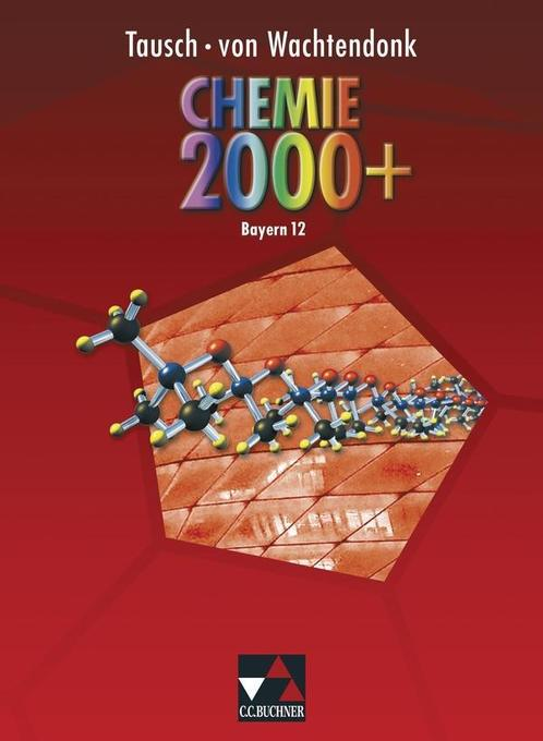 Chemie 2000 Bayern. Jahrgangsstufe 12 Lehrerheft als Buch von Claudia Bohrmann-Linde Alexander Petrovici Wolfgang Schwarz Sabine Singer Johan...