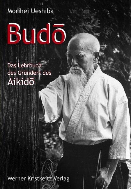 Budo als Buch von Morihei Ueshiba