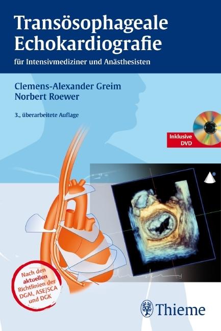 Transösophageale Echokardiografie als Buch von Clemens-Alexander Greim, Norbert Roewer