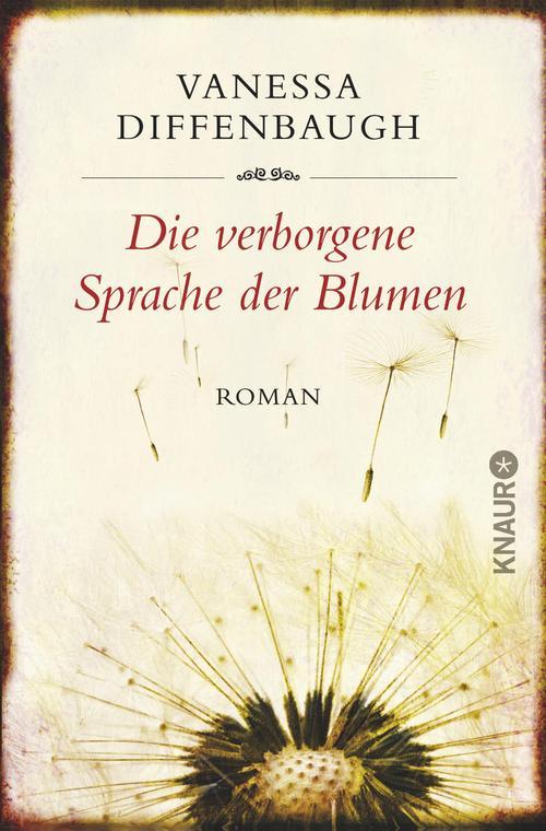 Die verborgene Sprache der Blumen als eBook von Vanessa Diffenbaugh