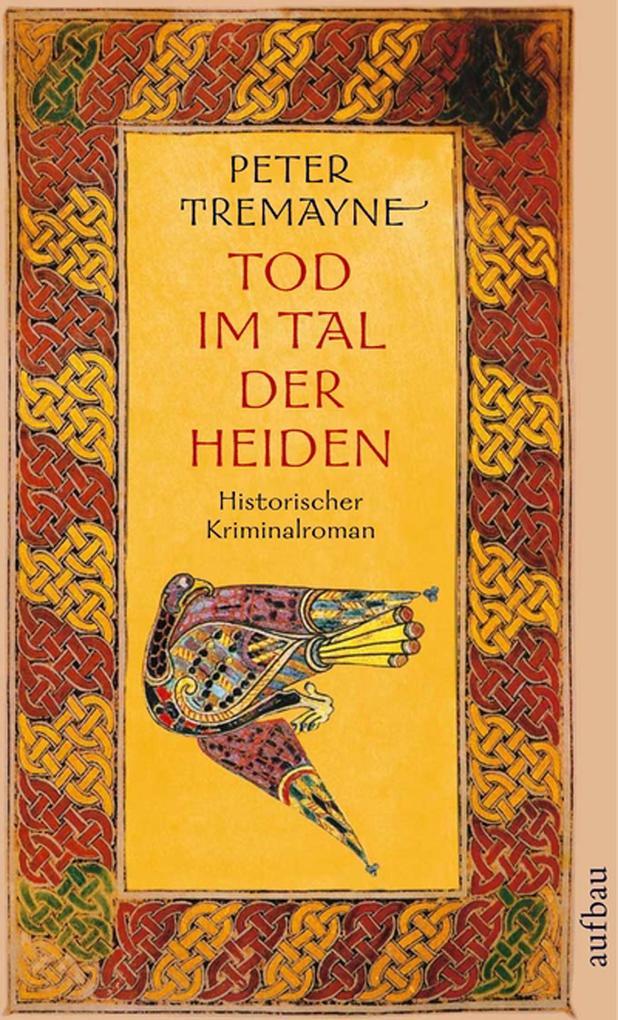 Tod im Tal der Heiden als eBook von Peter Tremayne
