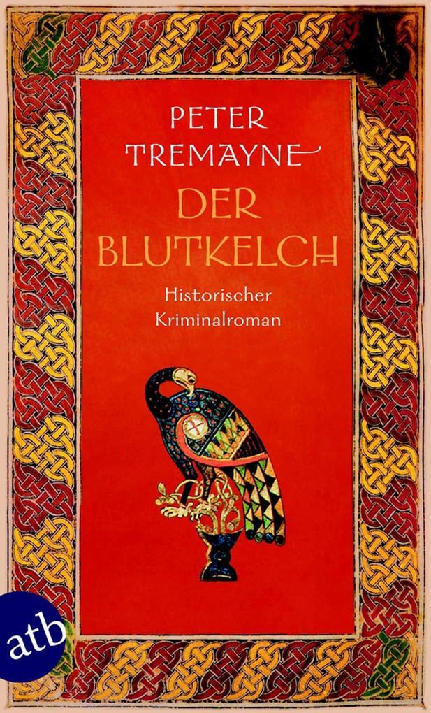Der Blutkelch als eBook von Peter Tremayne
