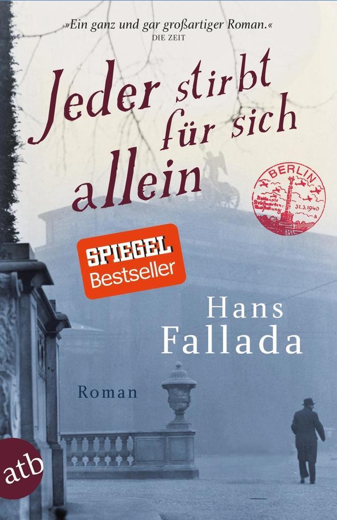 Jeder stirbt für sich allein als eBook von Hans Fallada