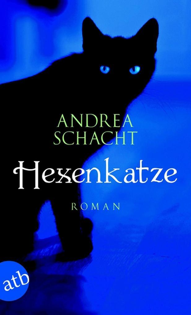 Hexenkatze als eBook von Andrea Schacht, Andrea Schacht
